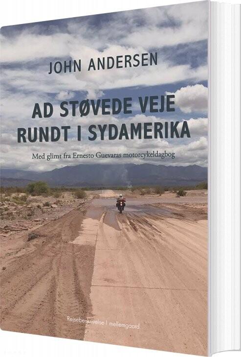 Image of   Ad Støvede Veje Rundt I Sydamerika - John Andersen - Bog