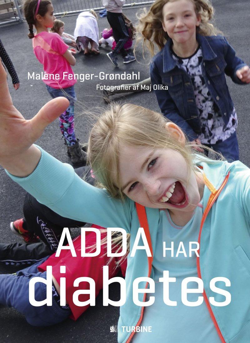 Image of   Adda Har Diabetes - Malene Fenger-grøndahl - Bog
