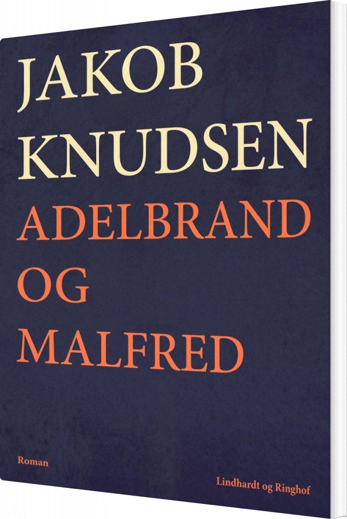 Billede af Adelbrand Og Malfred - Jakob Knudsen - Bog