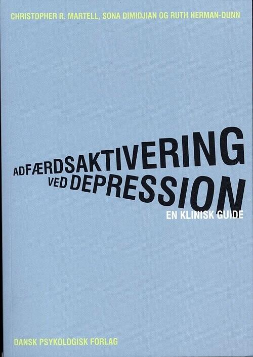 Billede af Adfærdsaktivering Ved Depression - Christopher R. Martell - Bog