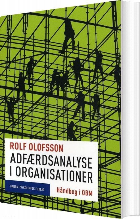 Billede af Adfærdsanalyse I Organisationer - Rolf Olofsson - Bog
