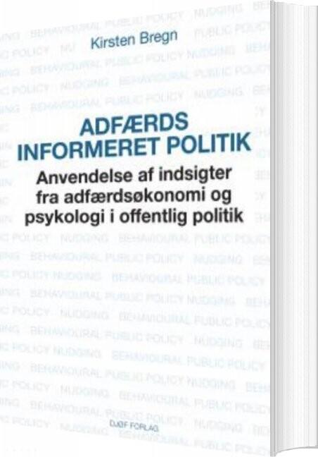 Image of   Adfærdsinformeret Politik - Kirsten Bregn - Bog