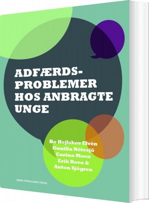 Image of   Adfærdsproblemer Hos Anbragte Unge - Bo Hejlskov Elvén - Bog