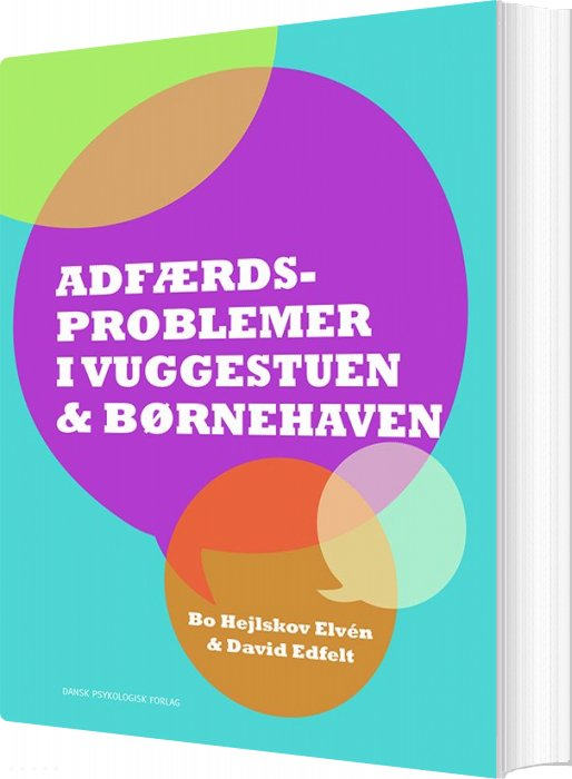 Image of   Adfærdsproblemer I Vuggestuen & Børnehaven - Bo Hejlskov Elvén - Bog
