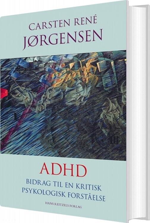 Billede af Adhd - Carsten René Jørgensen - Bog