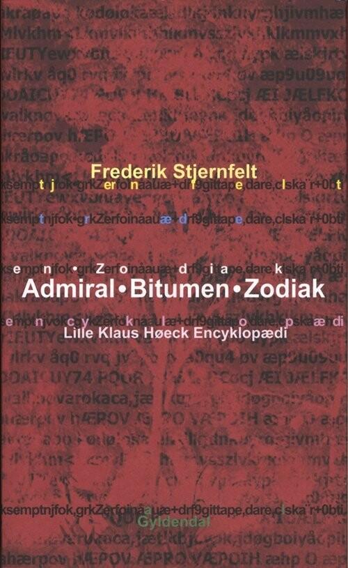 Image of   Admiral. Bitumen. Zodiak - Frederik Stjernfelt - Bog