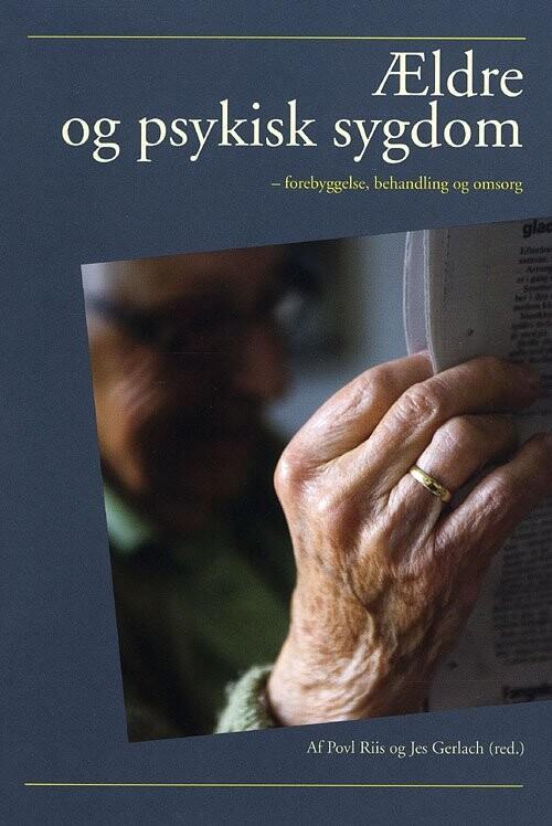 Image of   ældre Og Psykisk Sygdom - Jes Gerlach - Bog