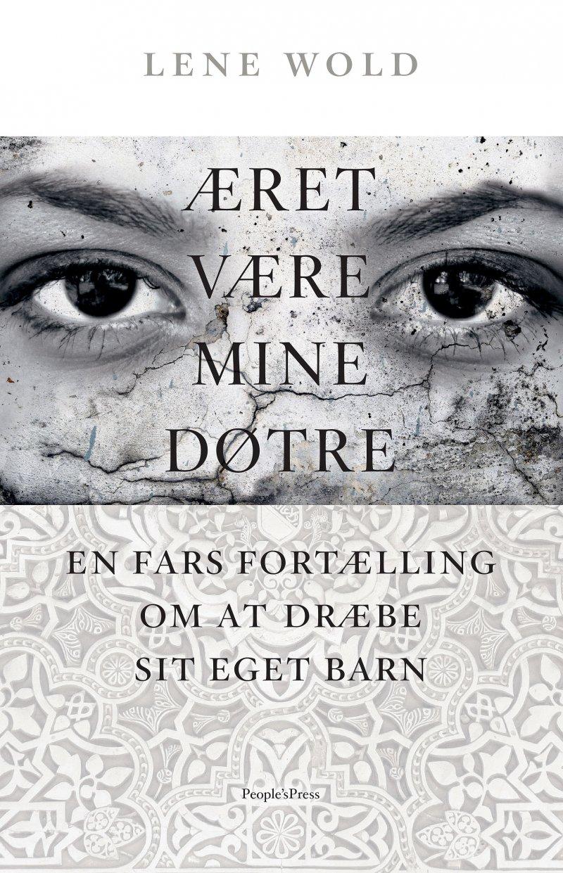 Image of   æret Være Mine Døtre - Lene Wold - Bog