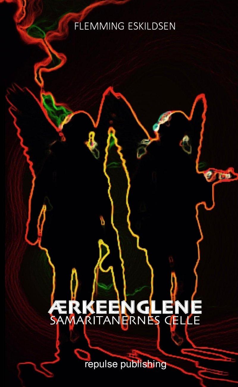 ærkeenglene - Samaritanernes Celle - Flemming Eskildsen - Bog