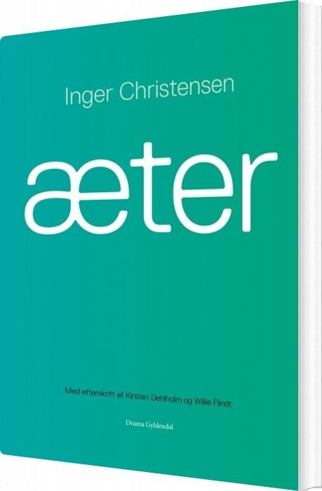 æter - Inger Christensen - Bog