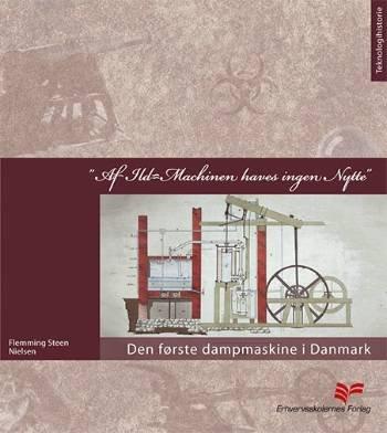 """Image of   """"af Ild-machinen Haves Ingen Nytte"""" - Flemming Steen Nielsen - Bog"""