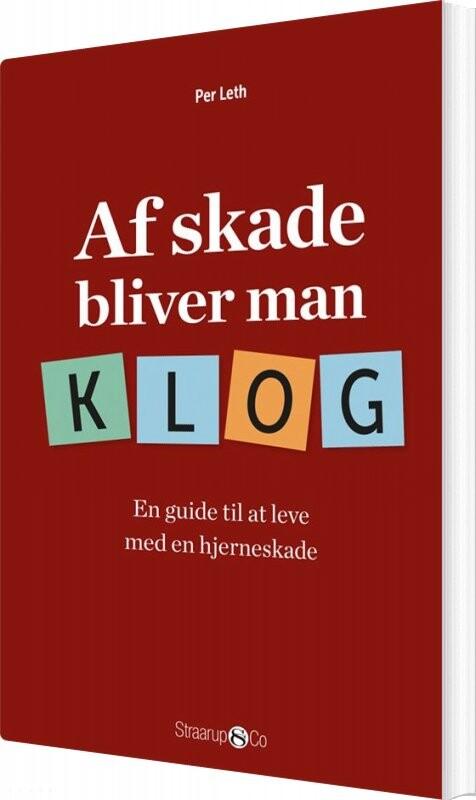 Image of   Af Skade Bliver Man Klog - Per Leth - Bog
