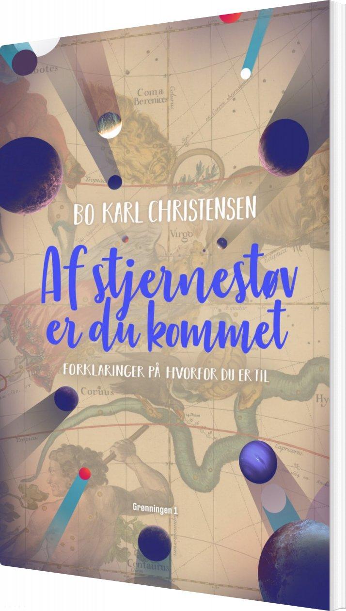 Image of   Af Stjernestøv Er Du Kommet - Bo Karl Christensen - Bog