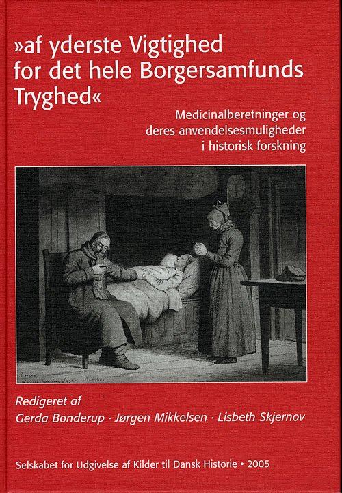 """Image of   """"af Yderste Vigtighed For Det Hele Borgersamfunds Tryghed"""" - Jørgen Mikkelsen - Bog"""