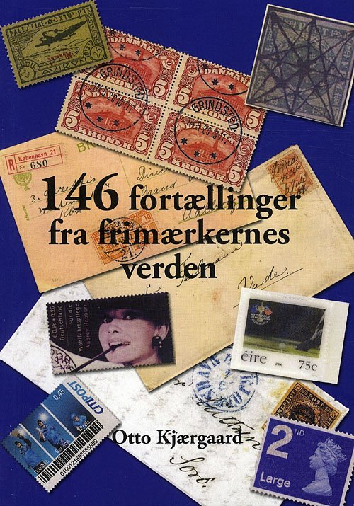 Billede af Afa 146 Fortællinger Fra Frimærkernes Verden - Otto Kjærgaard - Bog