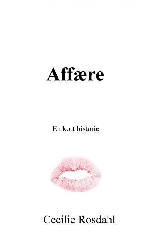 Image of   Affære - Cecilie Rosdahl - Bog