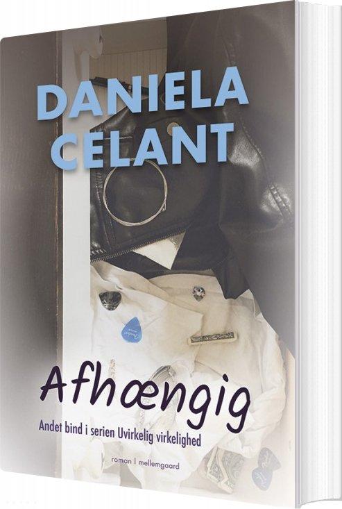 Image of   Afhængig - Daniela Celant - Bog