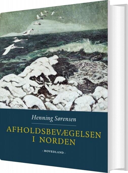 Image of   Afholdsbevægelsen I Norden - Henning Sørensen - Bog