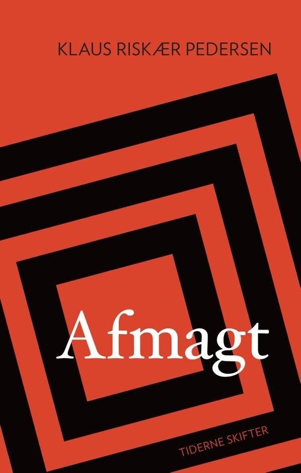 Image of   Afmagt - Klaus Riskær Pedersen - Bog