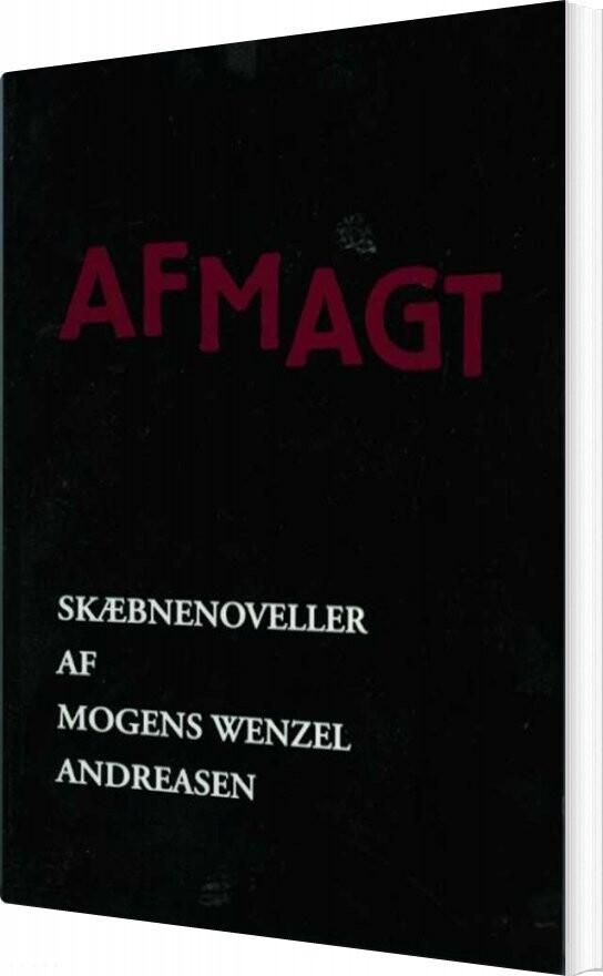 Image of   Afmagt - Mogens Wenzel Andreasen - Bog