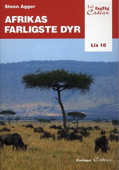 Image of   Afrikas Farligste Dyr - Steen Agger - Bog