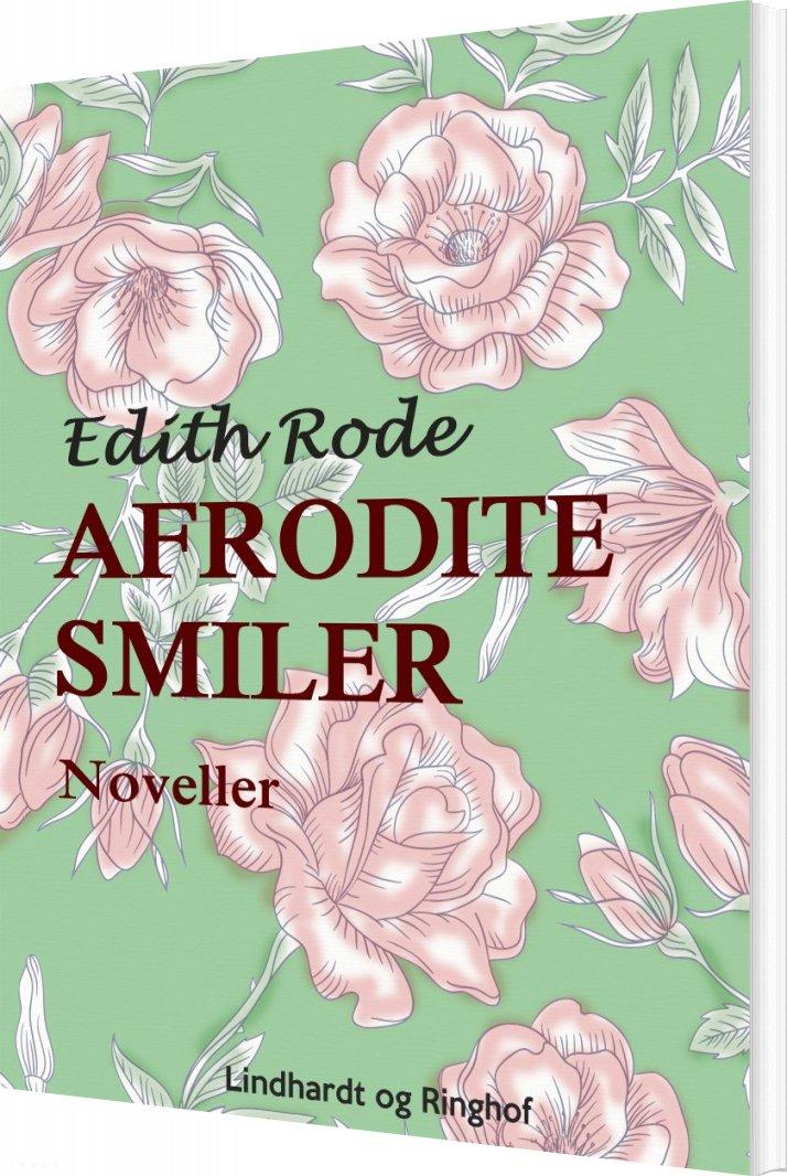 Billede af Afrodite Smiler - Edith Rode - Bog