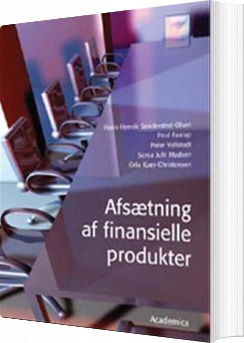 Image of   Afsætning Af Finansielle Produkter - Hans-henrik Søndersted-olsen - Bog