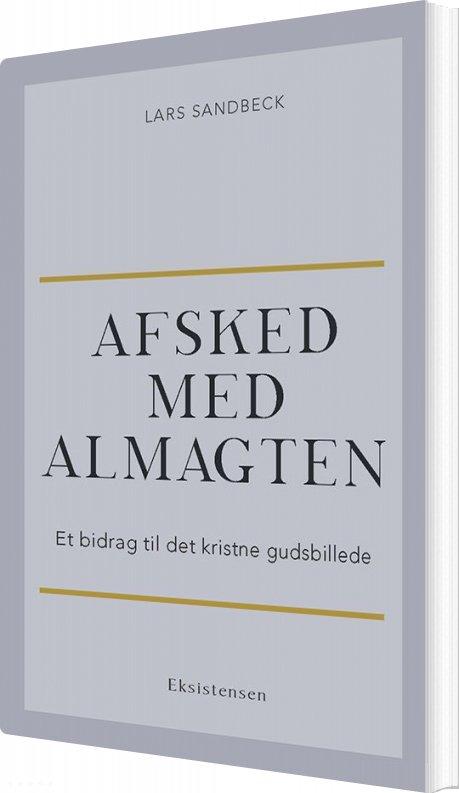 Image of   Afsked Med Almagten - Lars Sandbeck - Bog