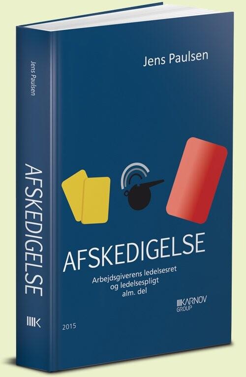 Image of   Afskedigelse - Jens Paulsen - Bog