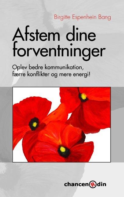 Image of   Afstem Dine Forventninger - Birgitte Espenhein Bang - Bog