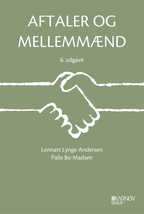 Billede af Aftaler Og Mellemmænd - Lennart Lynge Andersen - Bog