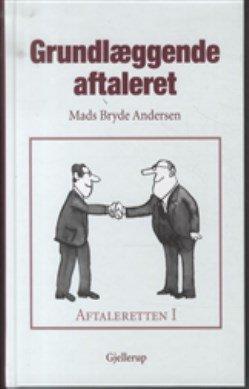 Billede af Aftaleretten 1 - Grundlæggende Aftaleret - Mads Bryde Andersen - Bog