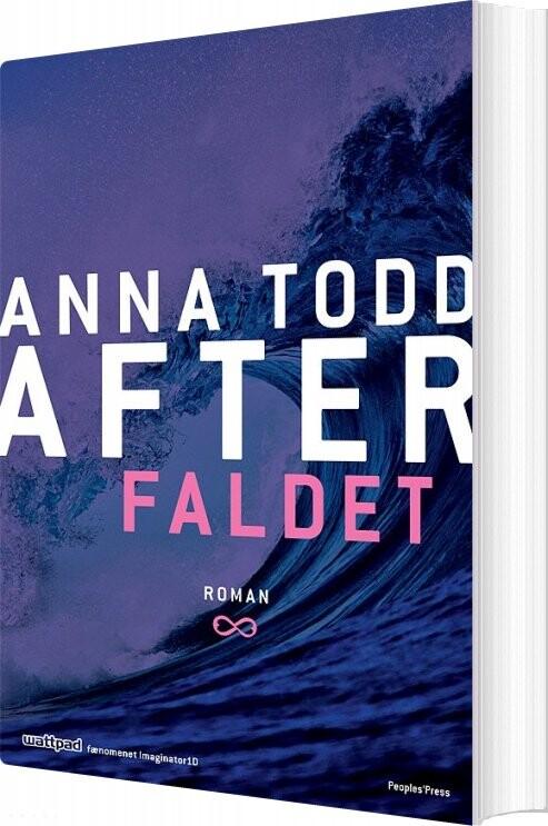 Image of   After Serien Bind 3: Faldet - Anna Todd - Bog