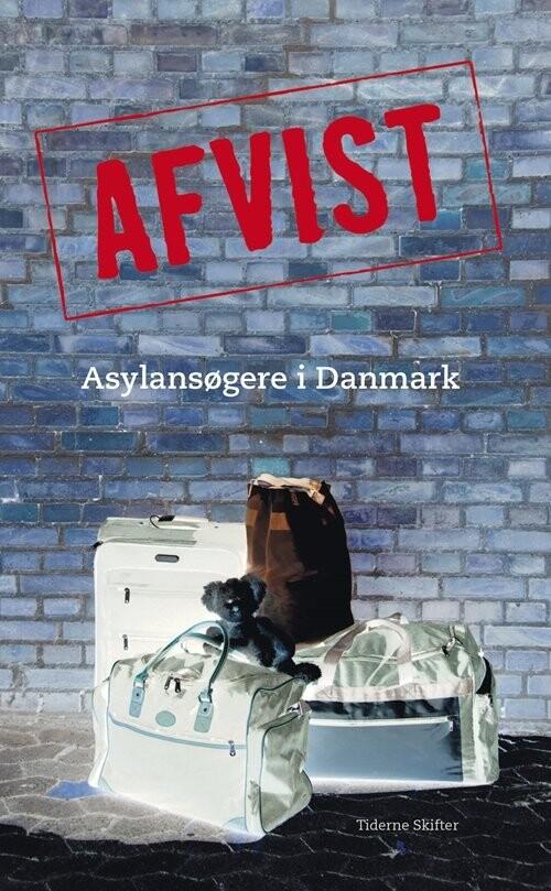 Image of   Afvist - Tiderne Skifter - Bog