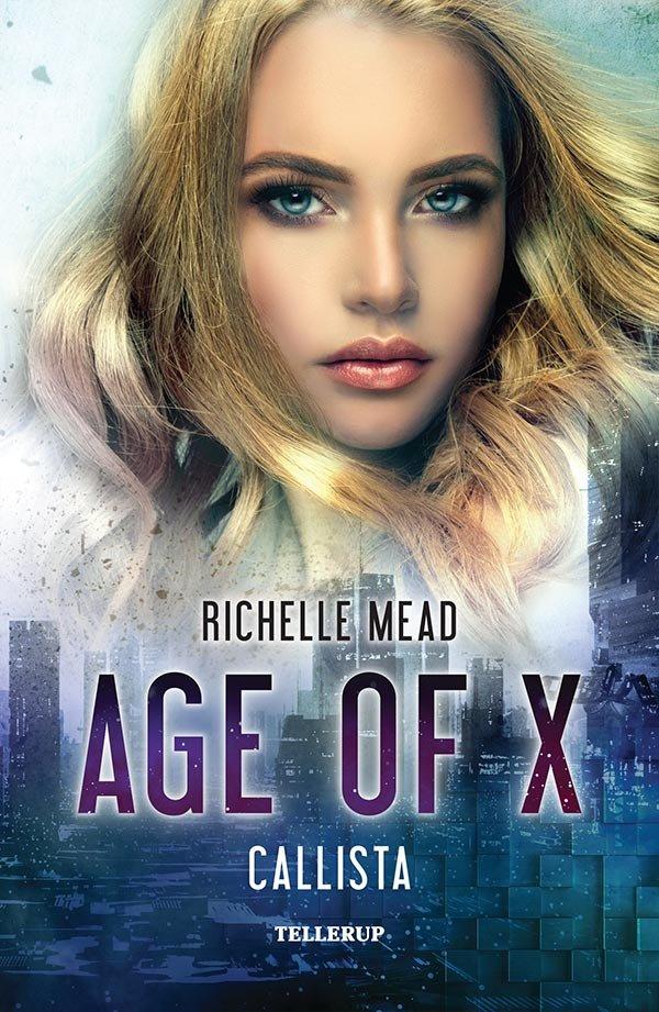 Billede af Age Of X #2: Callista - Richelle Mead - Bog