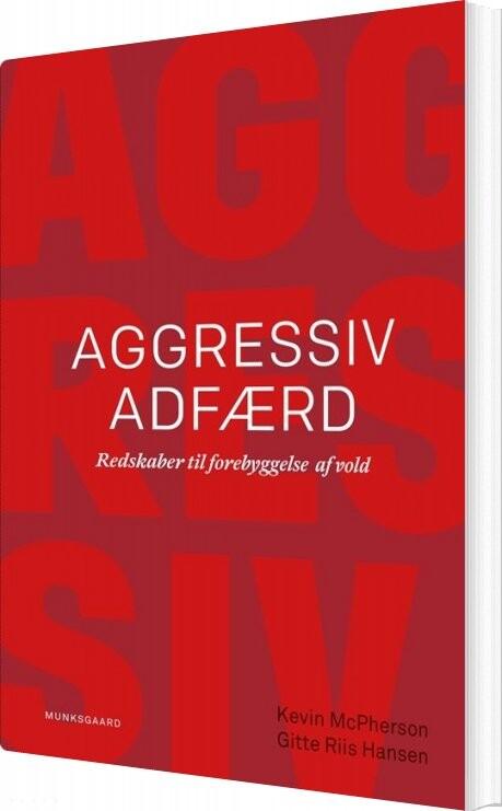 Image of   Aggressiv Adfærd - Gitte Riis Hansen - Bog