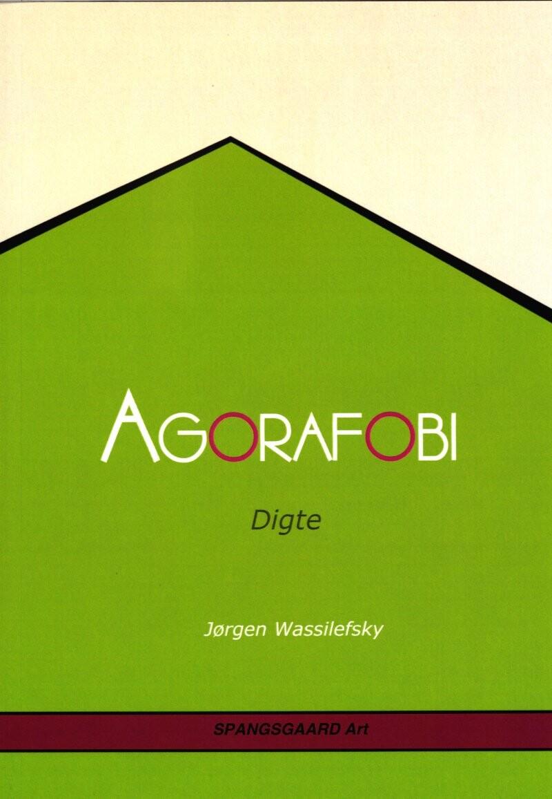 Image of   Agorafobi - Jørgen Wassilefsky - Bog