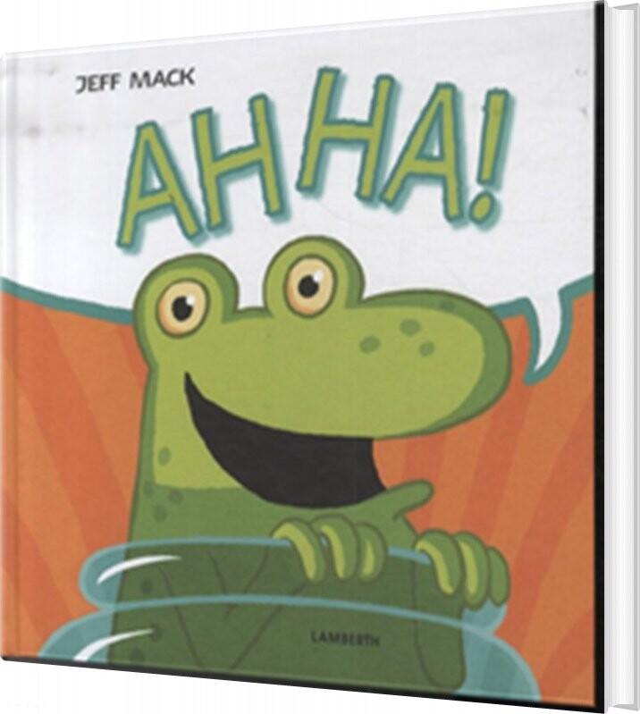 Image of   Ah Ha! - Jeff Mack - Bog