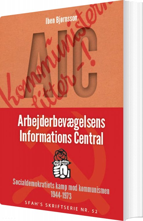 Billede af Aic: Arbejderbevægelsens Informations Central - Iben Bjørnsson - Bog