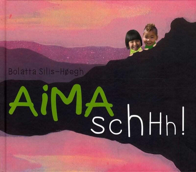 Image of   Aima Schhh! - Bolatta Silis-høegh - Bog