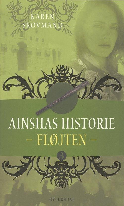 Image of   Ainshas Historie - Fløjten - Karen Skovmand Jensen - Bog