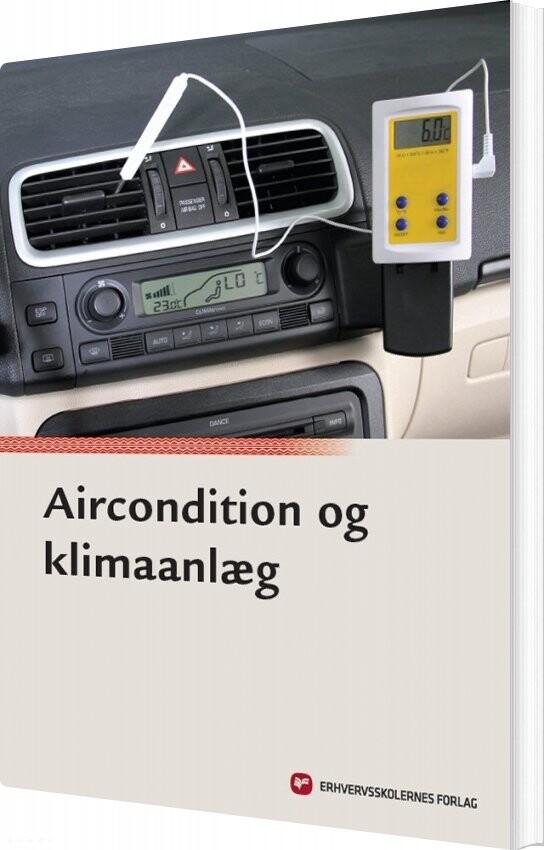 Image of   Aircondition Og Klimaanlæg - Per Johnny Nørregaard - Bog