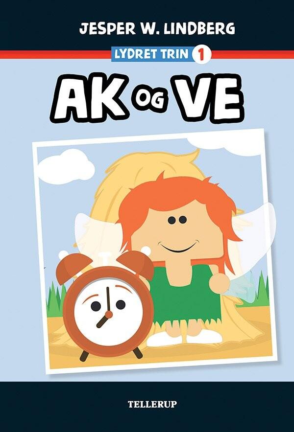 Image of   Ak Og Ve - Jesper W. Lindberg - Bog