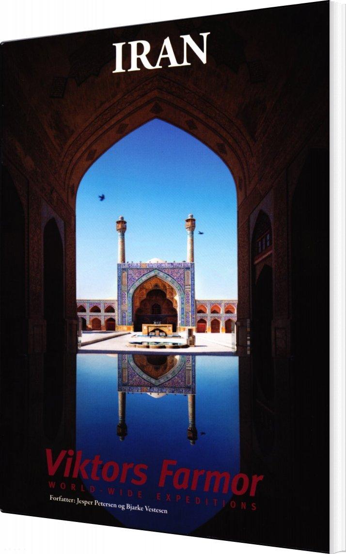 Image of   Akademisk Rejseguide Til Iran - Bjarke Vestesen - Bog