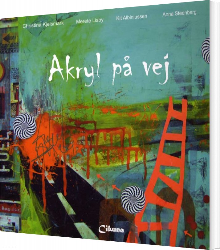 Image of   Akryl På Vej - Christina Kjelsmark - Bog
