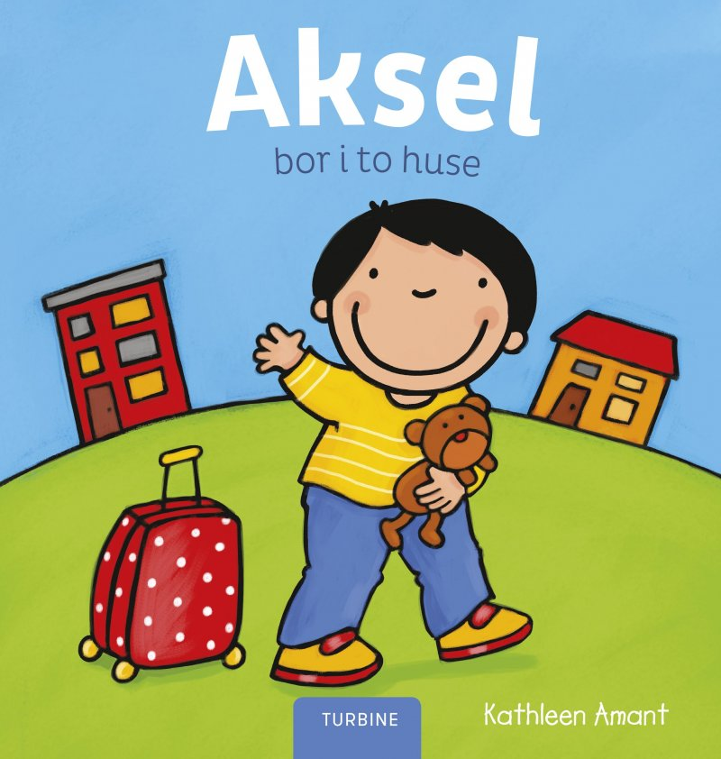 Image of   Aksel Bor I To Huse - Kathleen Amant - Bog