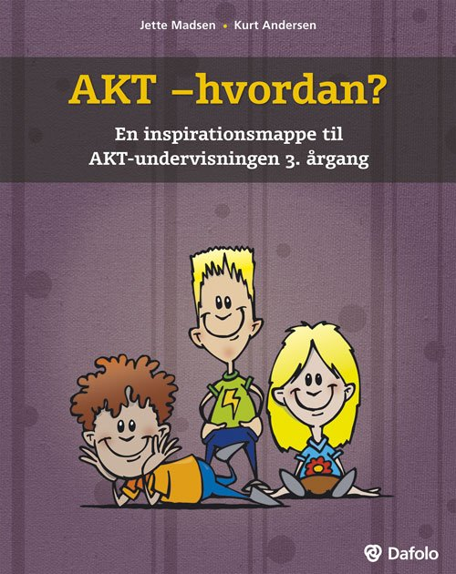 Billede af Akt - Hvordan - Kurt Andersen - Bog