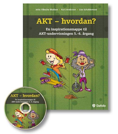 Billede af Akt - Hvordan? - Jette Vibeche Madsen - Bog