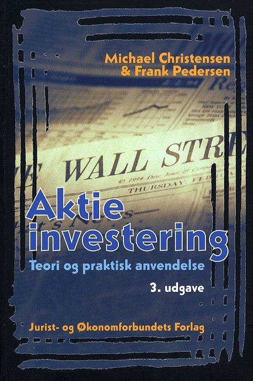 Image of   Aktieinvestering - 3. Udgave - Pedersen F - Bog
