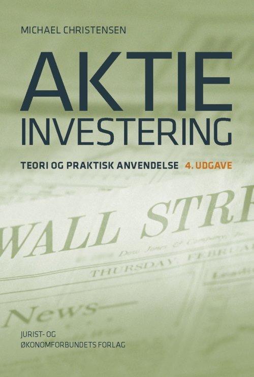 Billede af Aktieinvestering - 4. Udgave - Michael Christensen - Bog